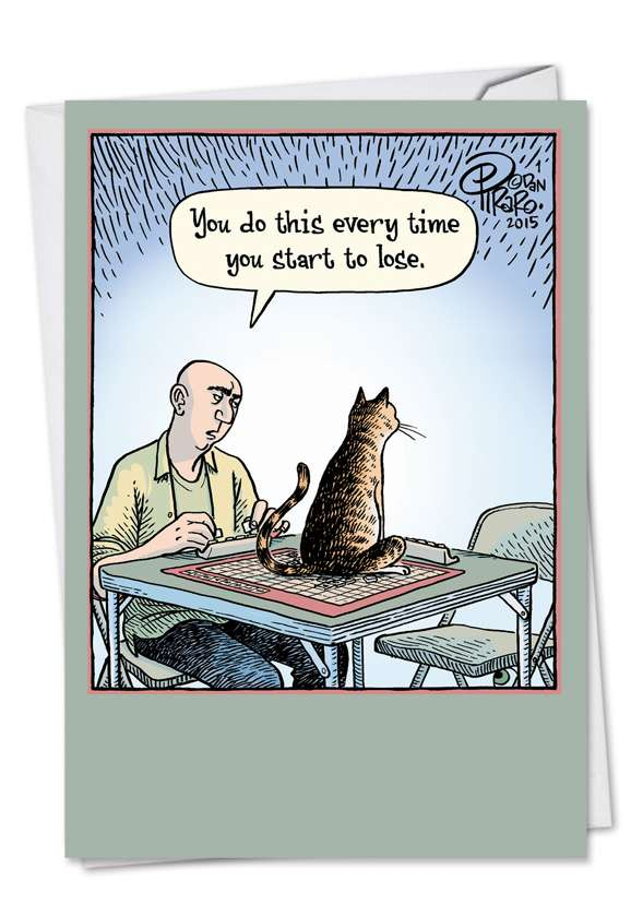 Sore Loser Cat: Funny Birthday Printed Card