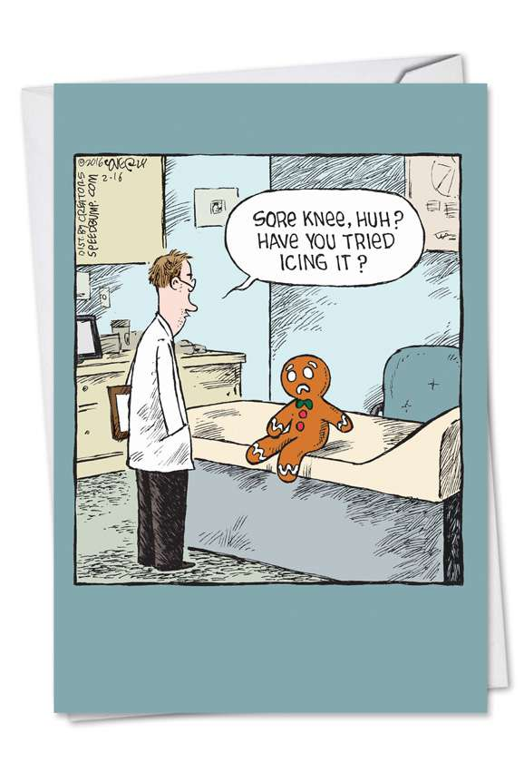 Humorous Get Well Paper Greeting Card by Dave Coverly from NobleWorksCards.com - Sore Gingerbread Man