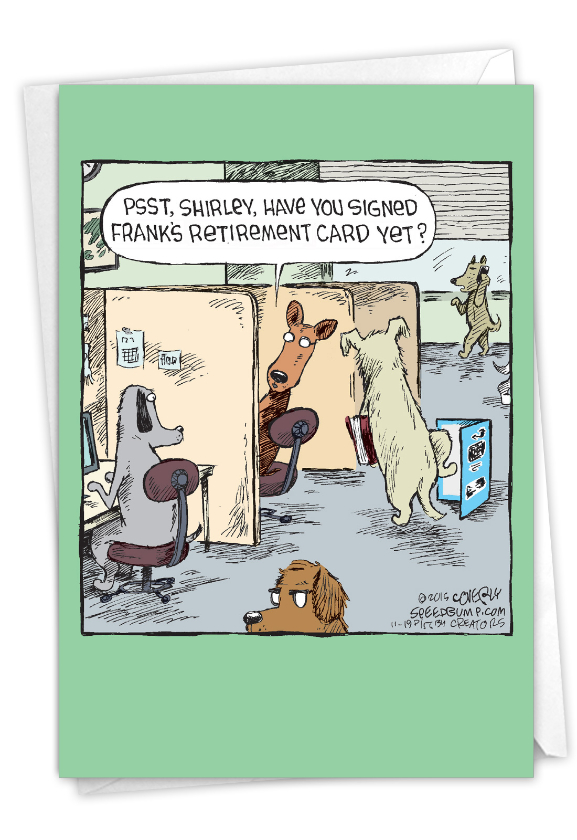 Frank's Card: Hysterical Retirement Printed Card