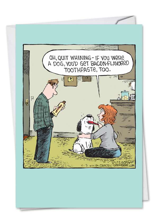 Dog Toothpaste: Hysterical Birthday Paper Card