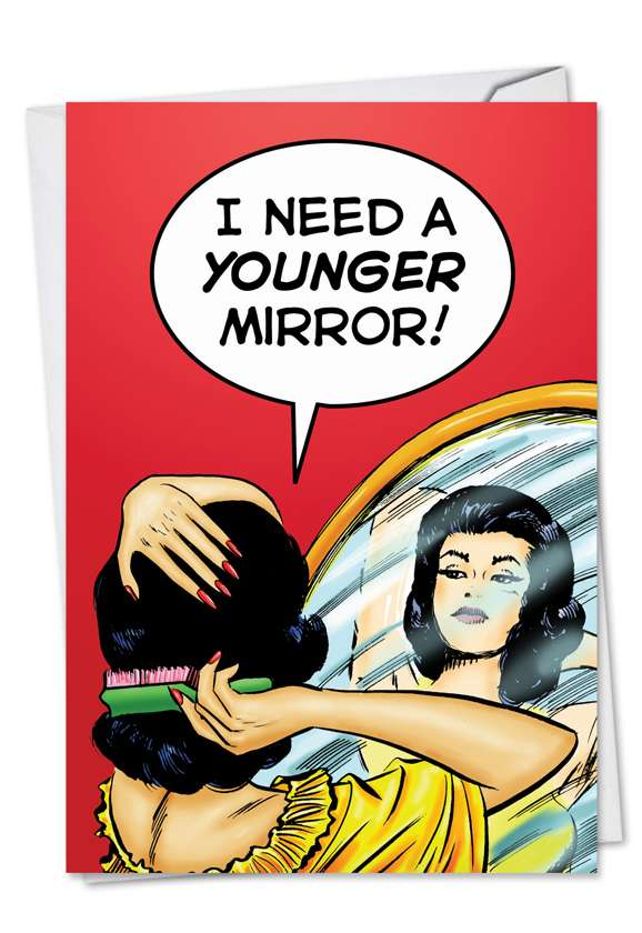 Younger Mirror: Funny Birthday Printed Greeting Card