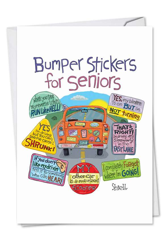 Senior Bumper Stickers: Hysterical Birthday Printed Greeting Card