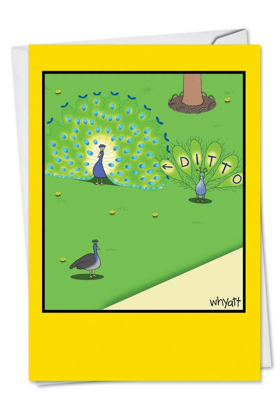 Peacock Envy: Humorous Birthday Paper Card