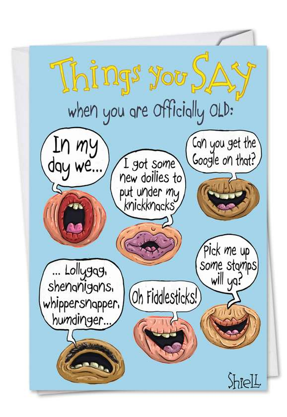 Officially Old Sayings: Funny Birthday Printed Card