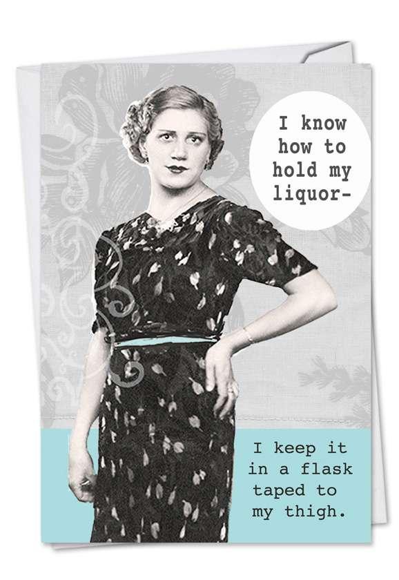 Hold My Liquor: Hilarious Birthday Printed Greeting Card