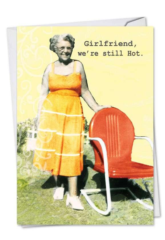 Still Hot: Hysterical Birthday Greeting Card