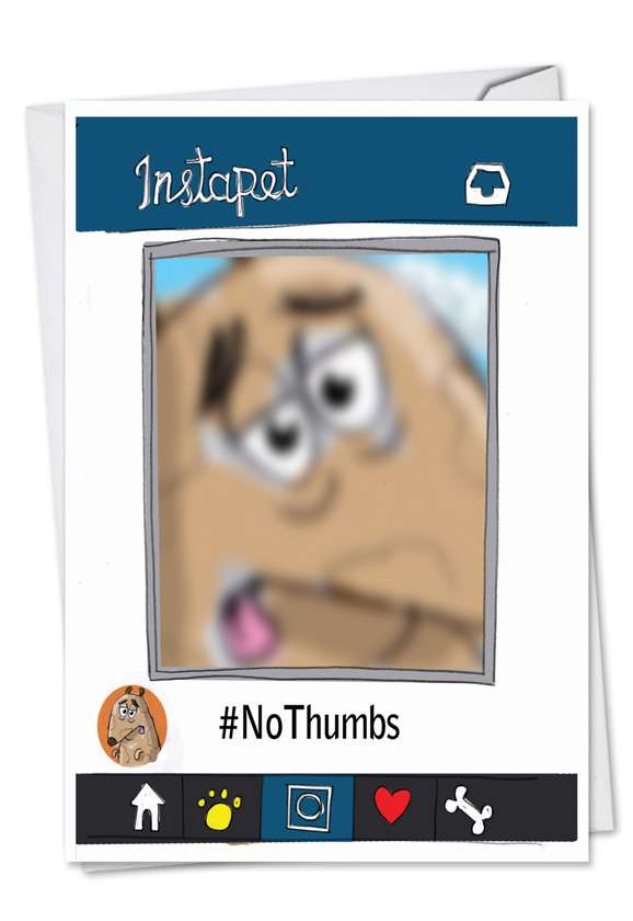 No Thumbs: Hysterical Birthday Paper Card