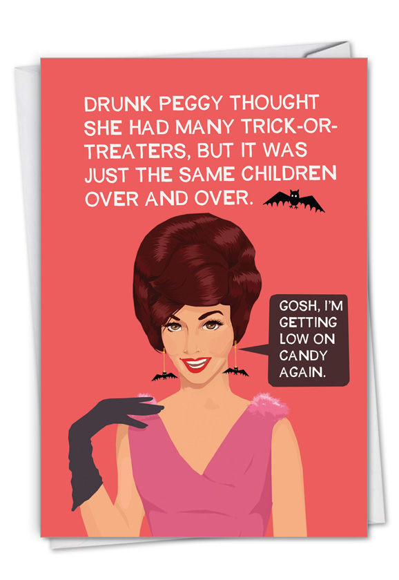 Drunk Peggy: Hilarious Halloween Printed Greeting Card