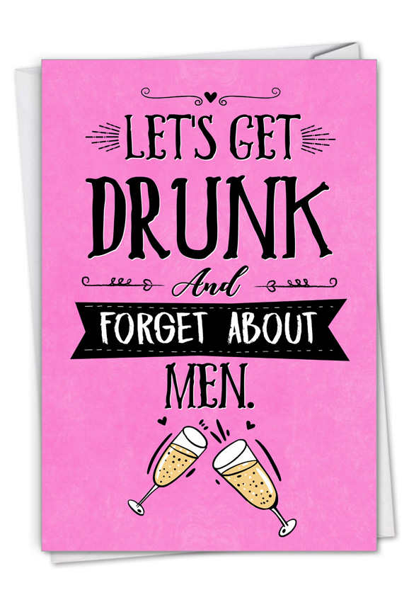 Forget About Men: Humorous Valentine's Day Card