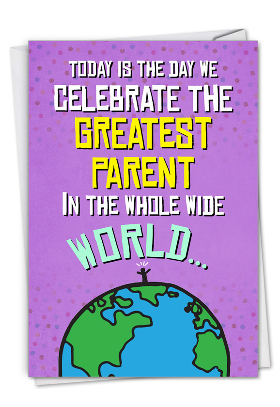 Greatest Parent: Humorous Father's Day Paper Greeting Card