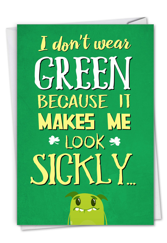 Don't Wear Green: Hysterical St. Patrick's Day Printed Greeting Card