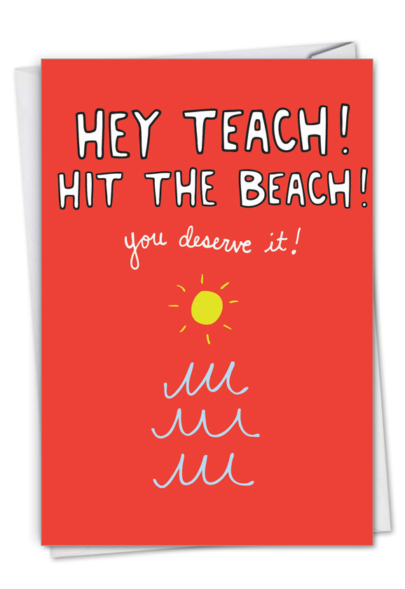 Hey Teach: Humorous Teacher Thank You Paper Card