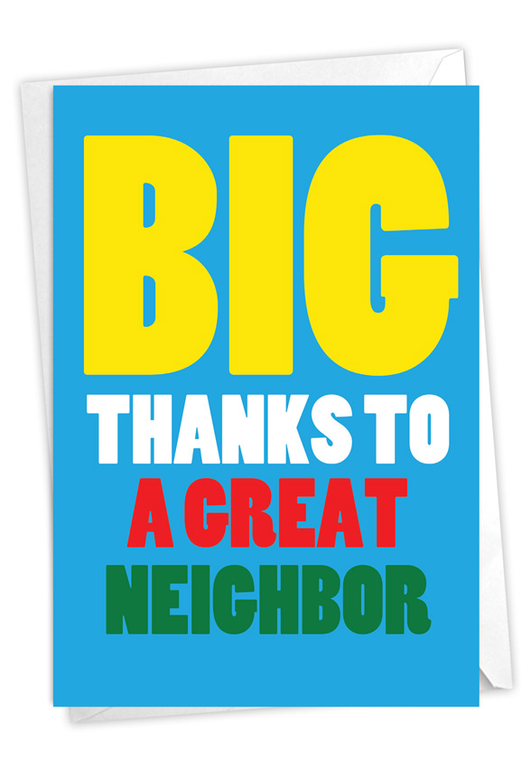 Great Neighbor: Hysterical Thank You Printed Card