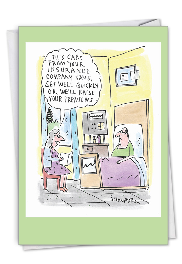Insurance Card: Hysterical Get Well Greeting Card