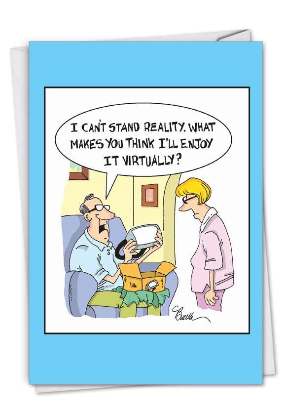 Virtual Reality: Hysterical Birthday Printed Greeting Card
