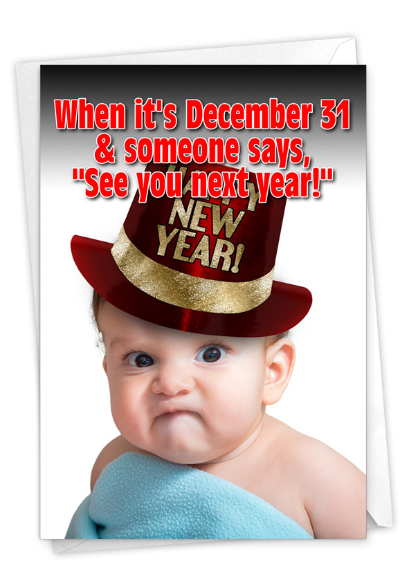 See You Next Year: Humorous New Year Card