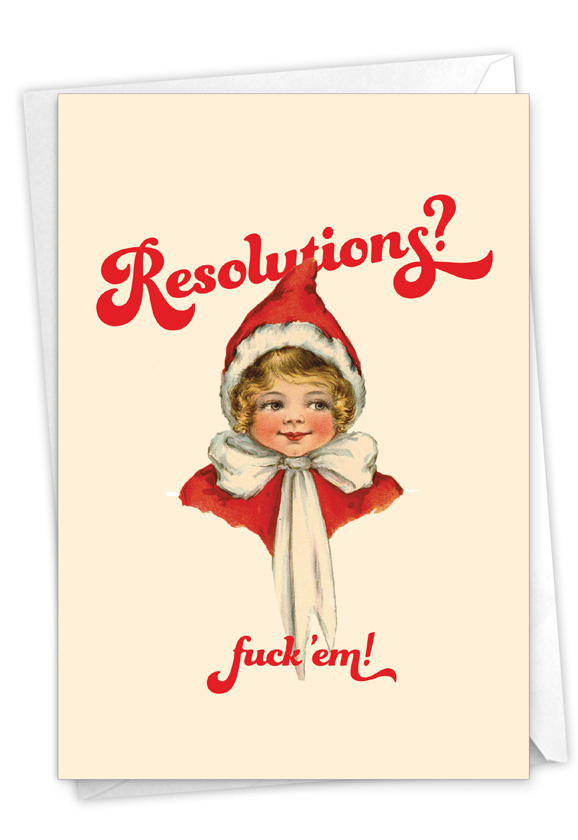 Eff The Resolutions: Humorous New Year Card