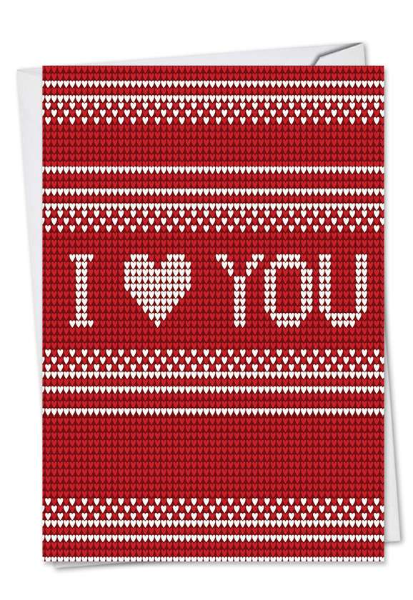 I Heart You: Hilarious Valentine's Day Paper Greeting Card