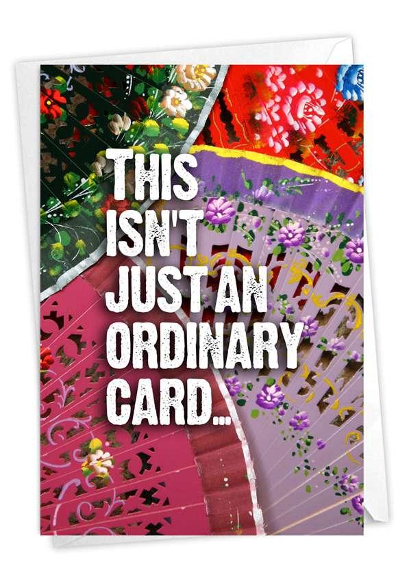 No Ordinary Card: Funny Birthday Card