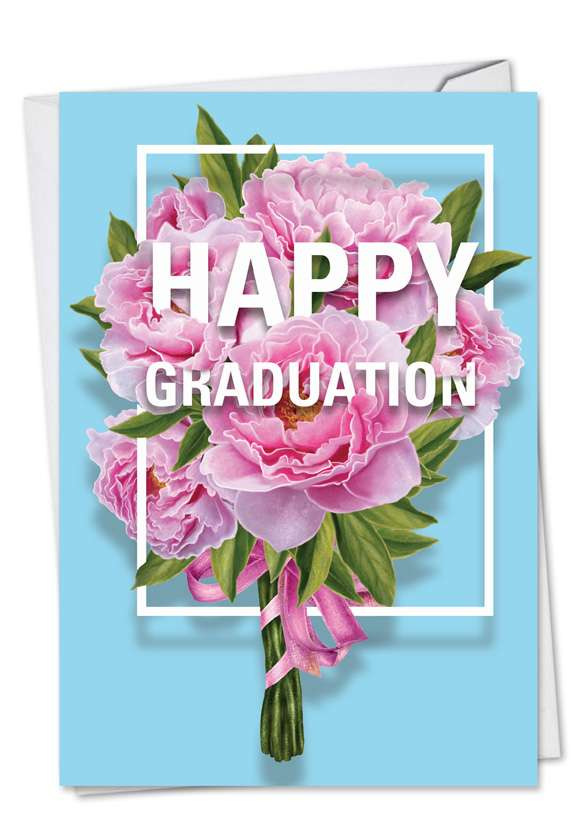 Flowers for Grad: Creative Graduation Printed Card