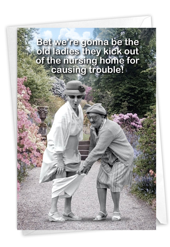 Old Troublemakers: Funny Birthday Card