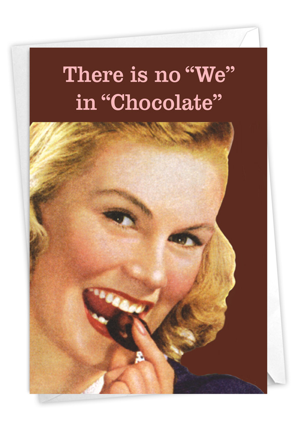 No We In Chocolate: Hilarious Birthday Printed Greeting Card