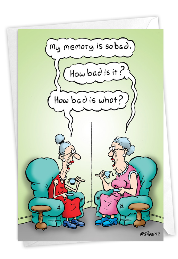 Bad Memory: Hysterical Birthday Printed Greeting Card