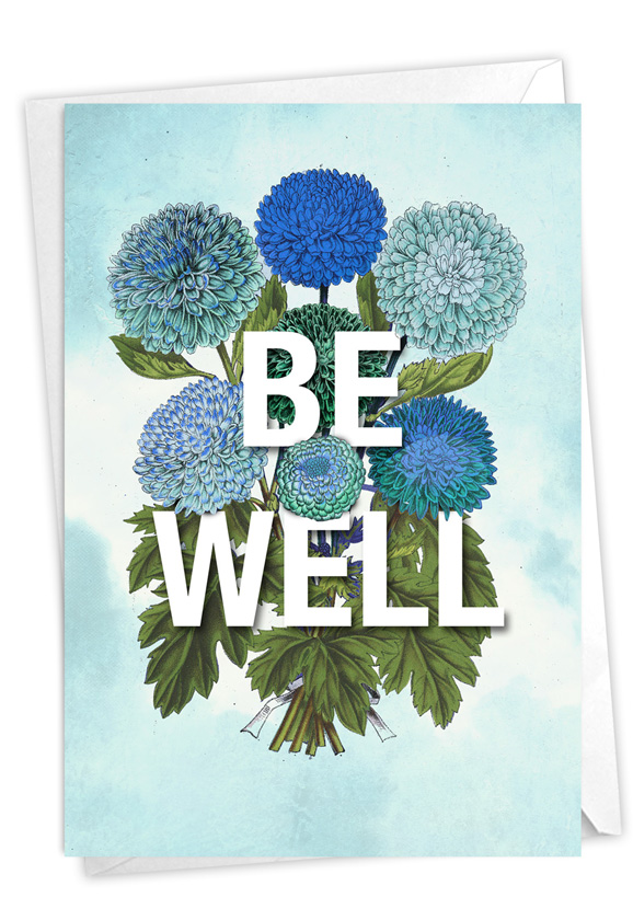 Timely Thoughts - Be Well: Stylish Friendship Blank Paper Card