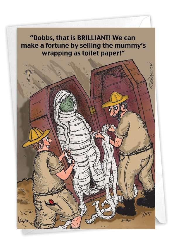 Toilet Paper Mummy: Humorous Birthday Paper Greeting Card