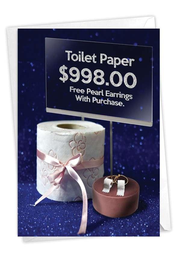 Free Pearl Earrings: Humorous Birthday Paper Card