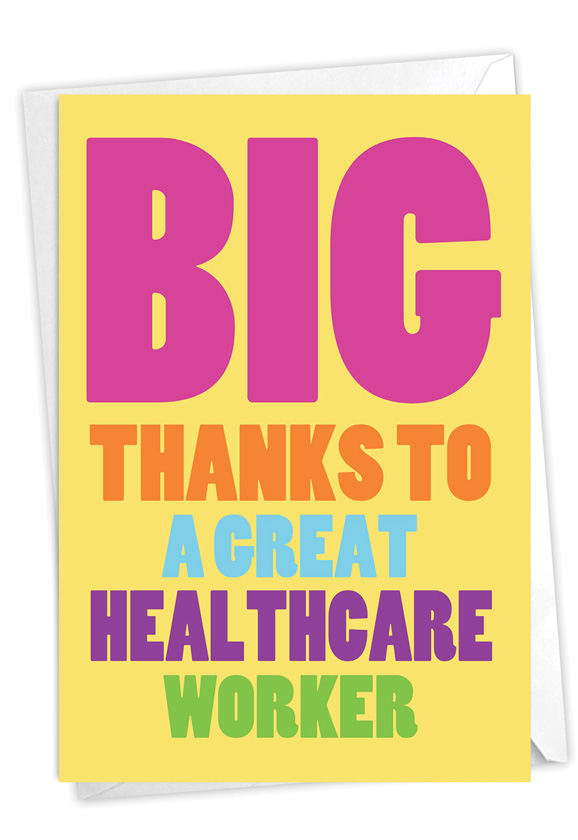 Great Healthcare Worker: Hysterical Thank You Printed Greeting Card