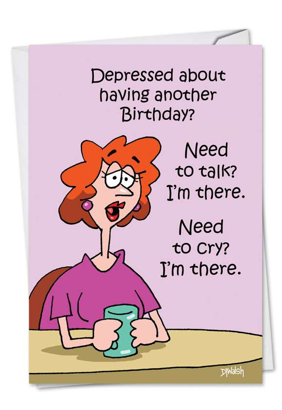 I'm There: Hilarious Birthday Paper Greeting Card