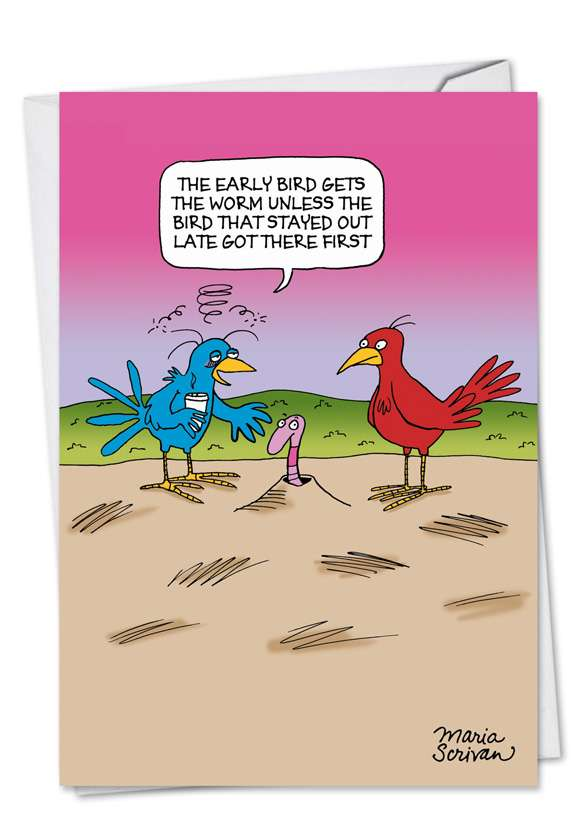 Hilarious Birthday Printed Card by Maria Scrivan from NobleWorksCards.com - Early Bird