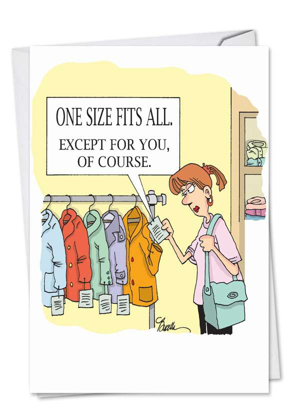One Size Fits All: Funny Birthday Paper Card
