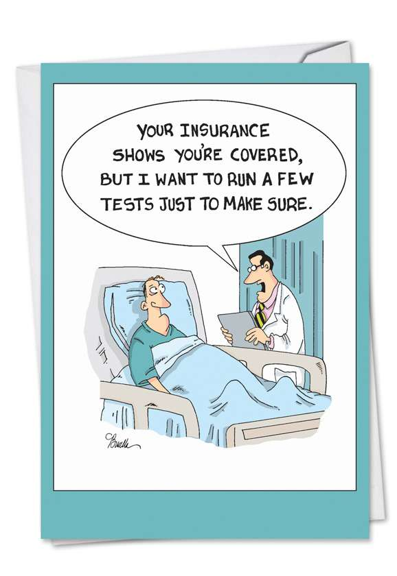 Insurance Tests: Hilarious Get Well Greeting Card