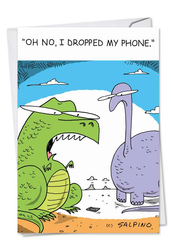 Dinosaur Dropped Phone: Hysterical Birthday Paper Card