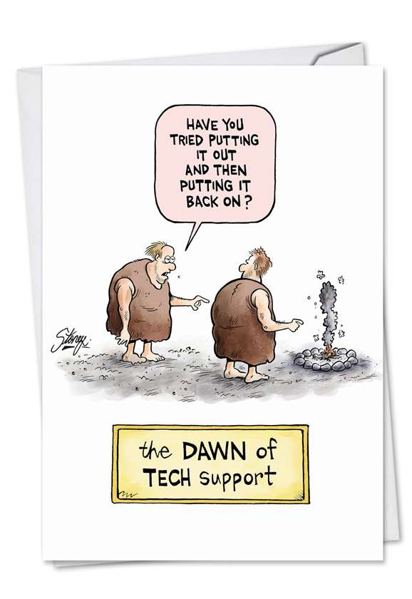 Dawn Of Tech Support: Hysterical Birthday Printed Card