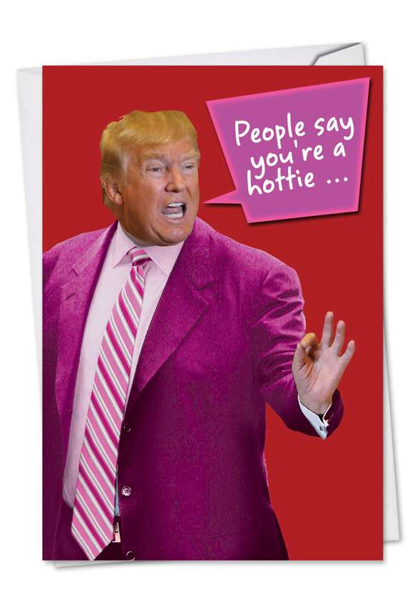 You're A Hottie: Hilarious Valentine's Day Printed Greeting Card