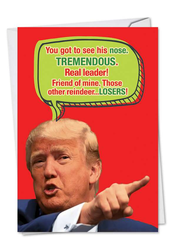 Trump Got To See His Nose: Humorous Christmas Paper Greeting Card