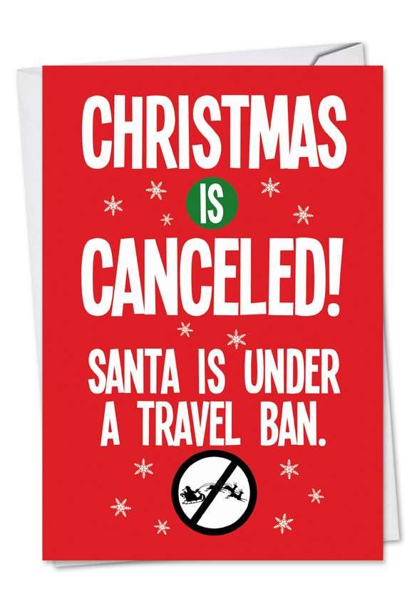 Santa Travel Ban: Hilarious Christmas Printed Card