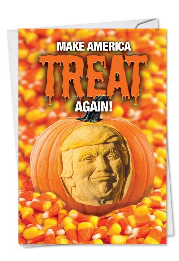 Trump Treat Again: Funny Halloween Paper Card