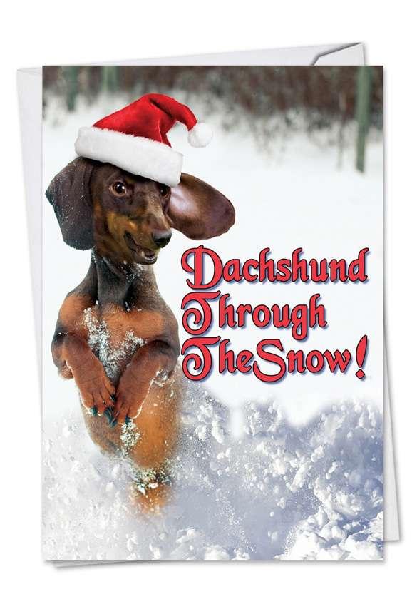 Dachshund Through The Snow: Humorous Christmas Greeting Card