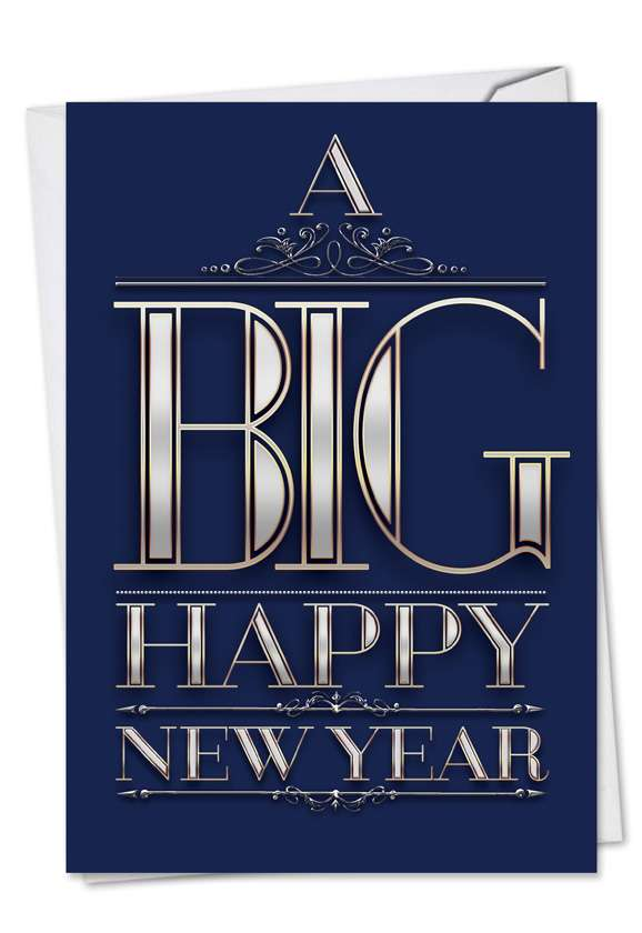 Big Happy New Year-Elegant: Humorous New Year Paper Card