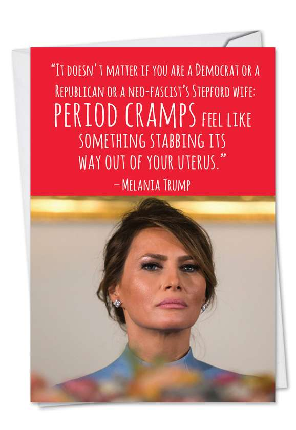 Trump Period Cramps: Hysterical Birthday Paper Card