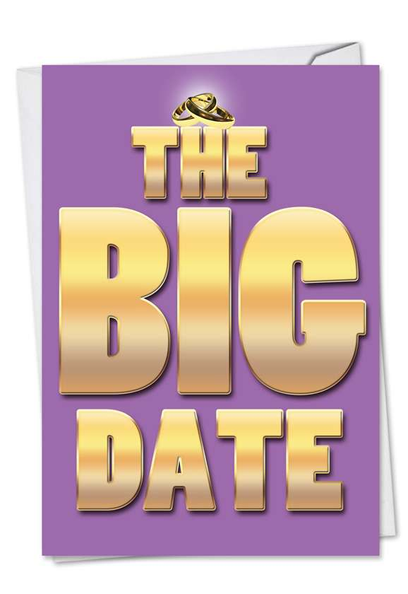 The Big Date: Hysterical Engagement Paper Greeting Card