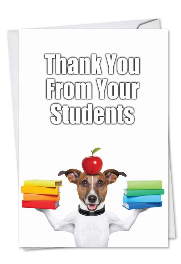 Thank You From Students: Hilarious Thank You Printed Card