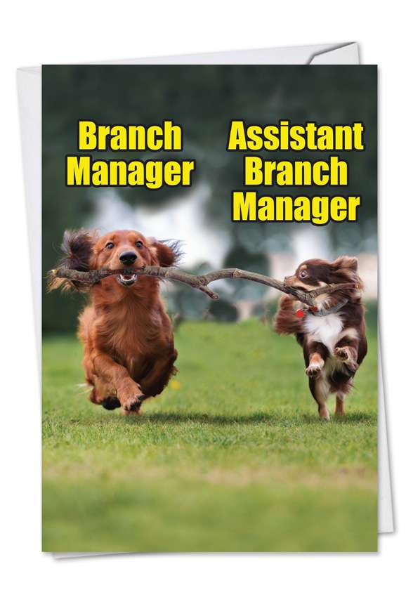 Branch Managers: Hysterical Birthday Printed Card