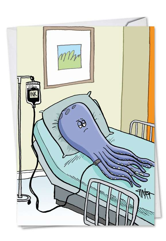 Octopus Ink Transfusion: Hilarious Get Well Greeting Card