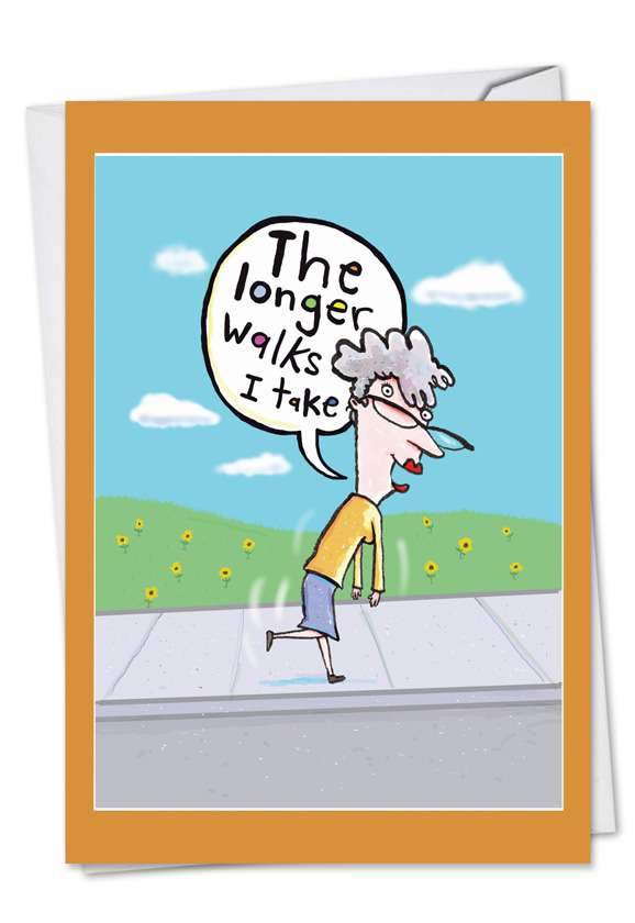 Longer Walks: Hilarious Birthday Printed Greeting Card
