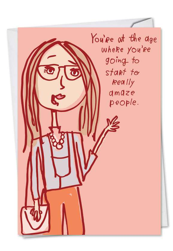 Amaze People: Hysterical Birthday Greeting Card